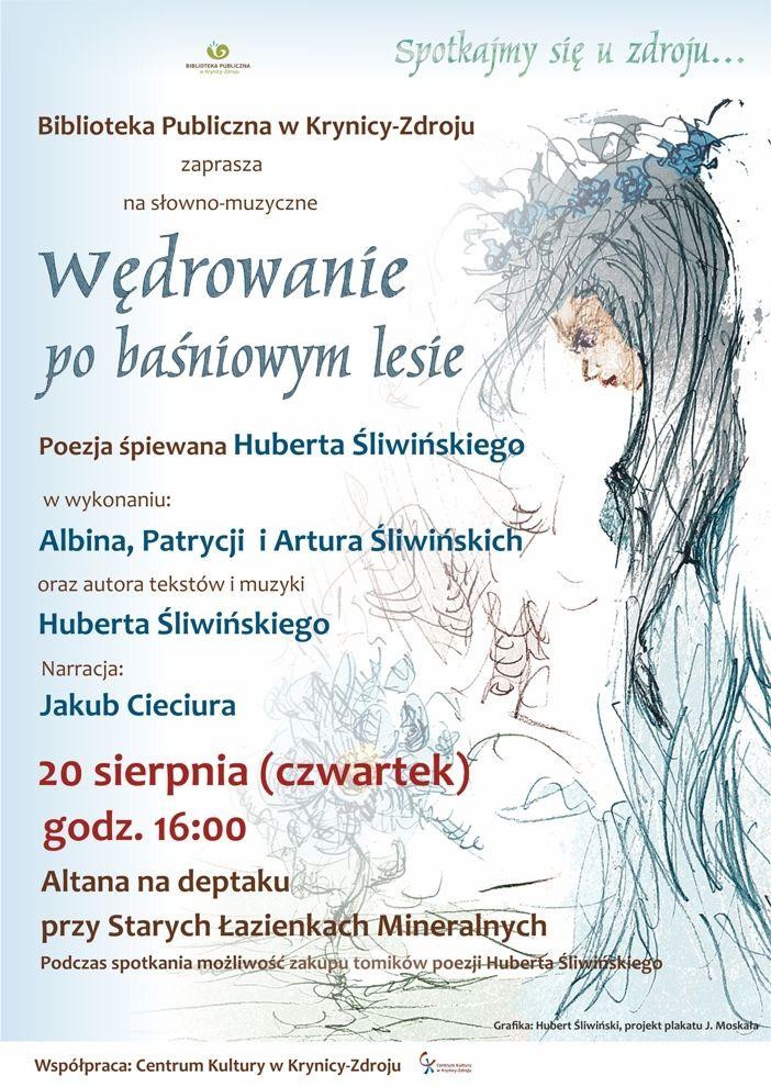 Poezja śpiewana Pt Wędrowanie Po Baśniowym Lesie